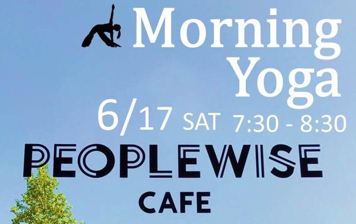 6/17「Morning Yoga」